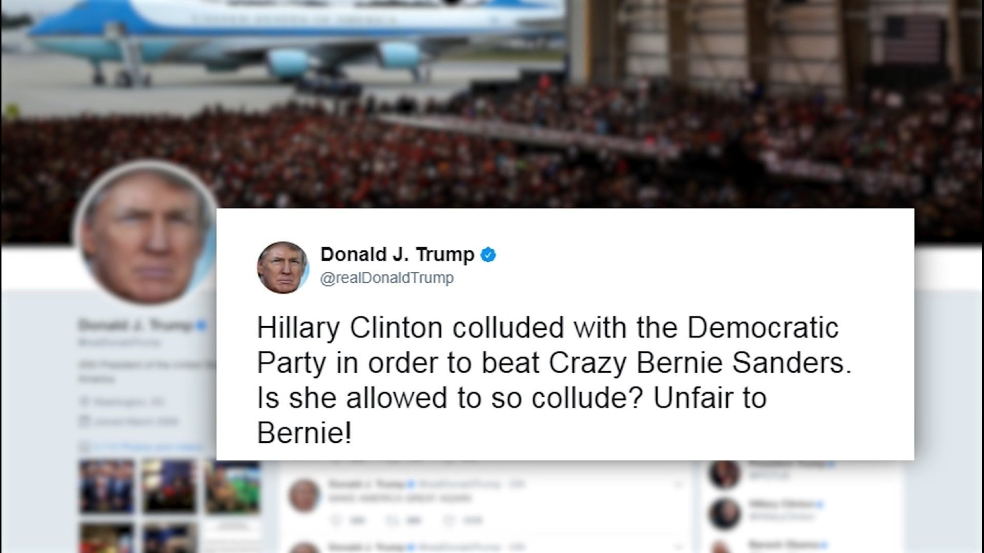 President Trump Accuses Clinton of Colluding With Democrats to Defeat Sanders