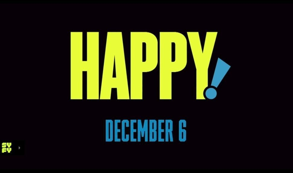 """Happy"" premiers on Syfy on December 6, 2017."